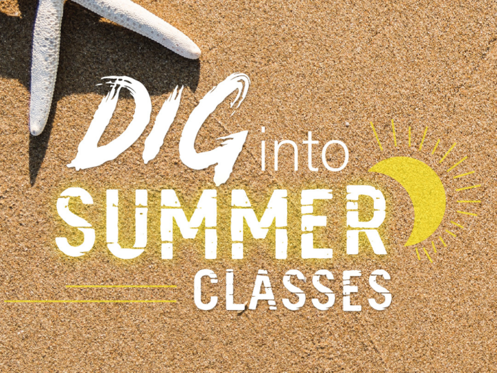Dig Into Summer Classes